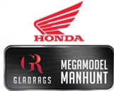 Honda Gladrags Megamodel Manhunt